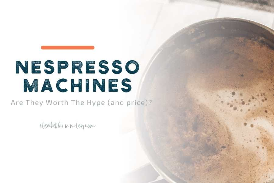 is nespresso worth it?