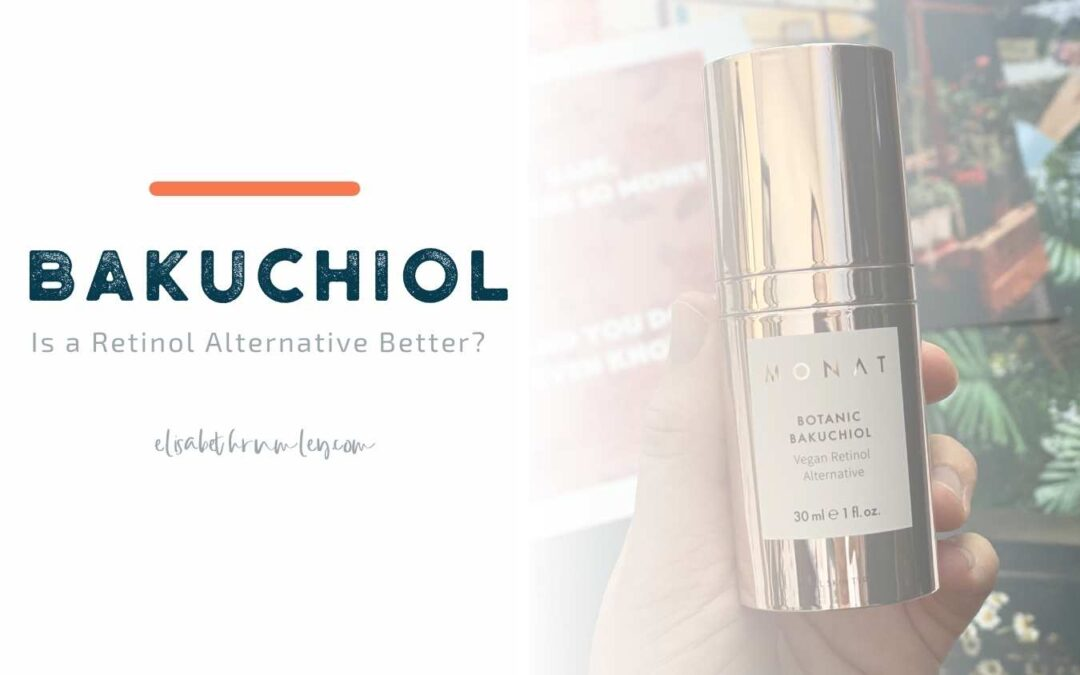 Retinol Alternative.  What is Bakuchiol?