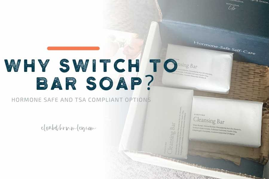 Why Switch To Bar Soap?