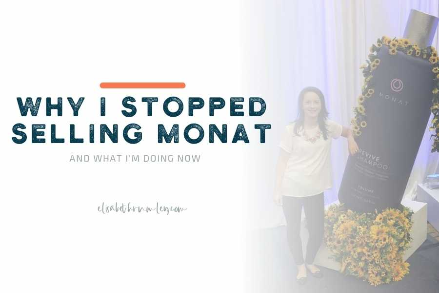 Why I Stopped Selling Monat